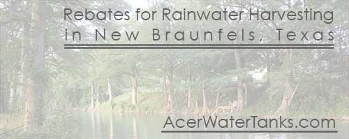 New Braunfels Texas rainwater rebates