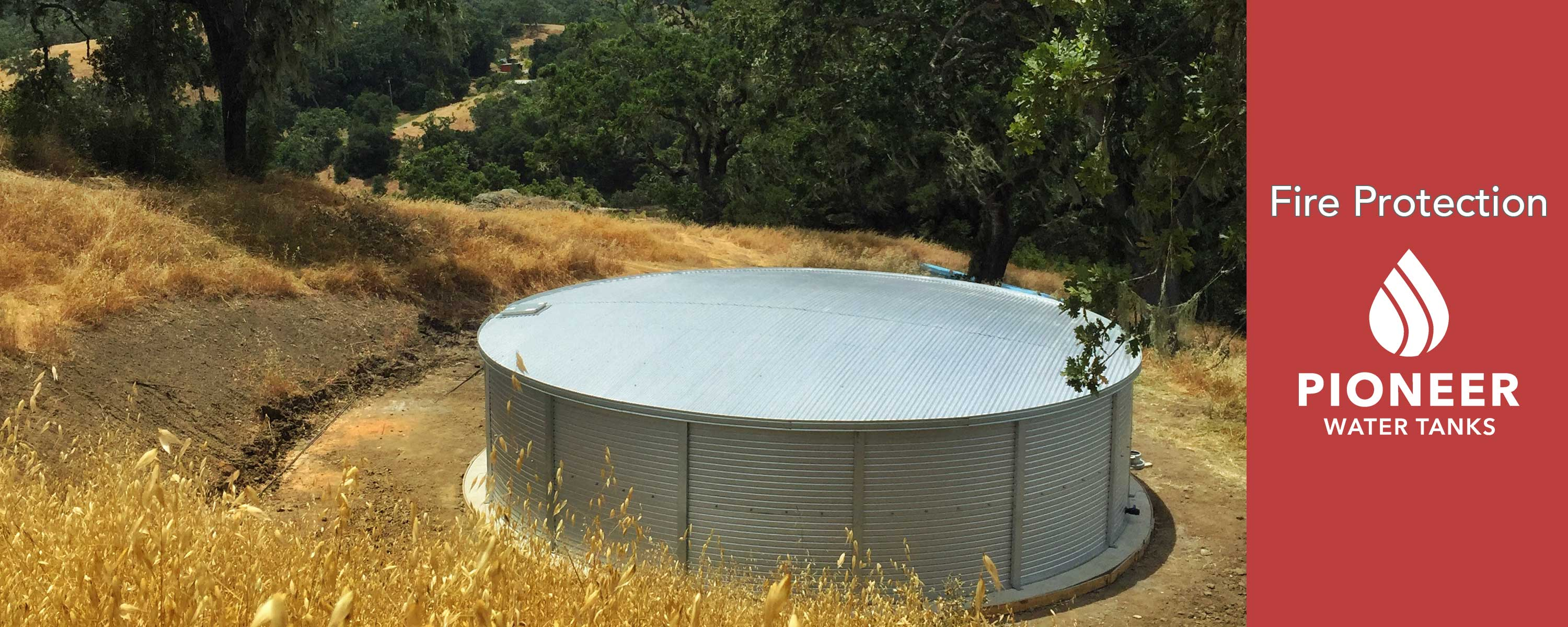 Fire Protection California water storage tanks Pioneer