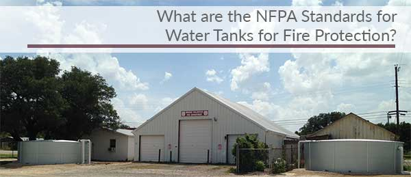 NFPA fire protection water storage tanks
